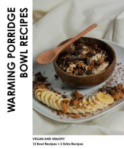 Produktabbildung: Warming Porridge Bowl Recipes E-Book