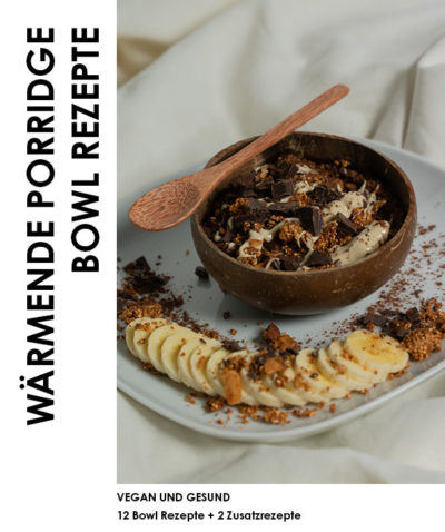 Produktabbildung: Wärmende Porridge Bowl Rezepte E-Book
